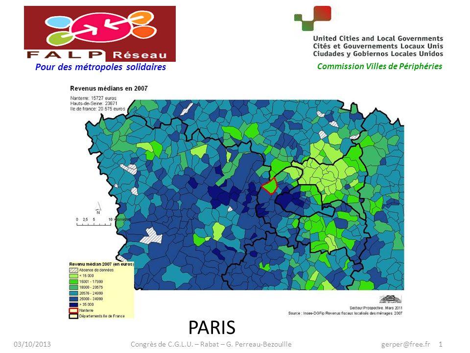 Pour des métropoles solidaires Commission Villes de Périphéries www.nanterreamiparcours.fr PARIS 03/10/2013 Congrès de C.G.L.U.