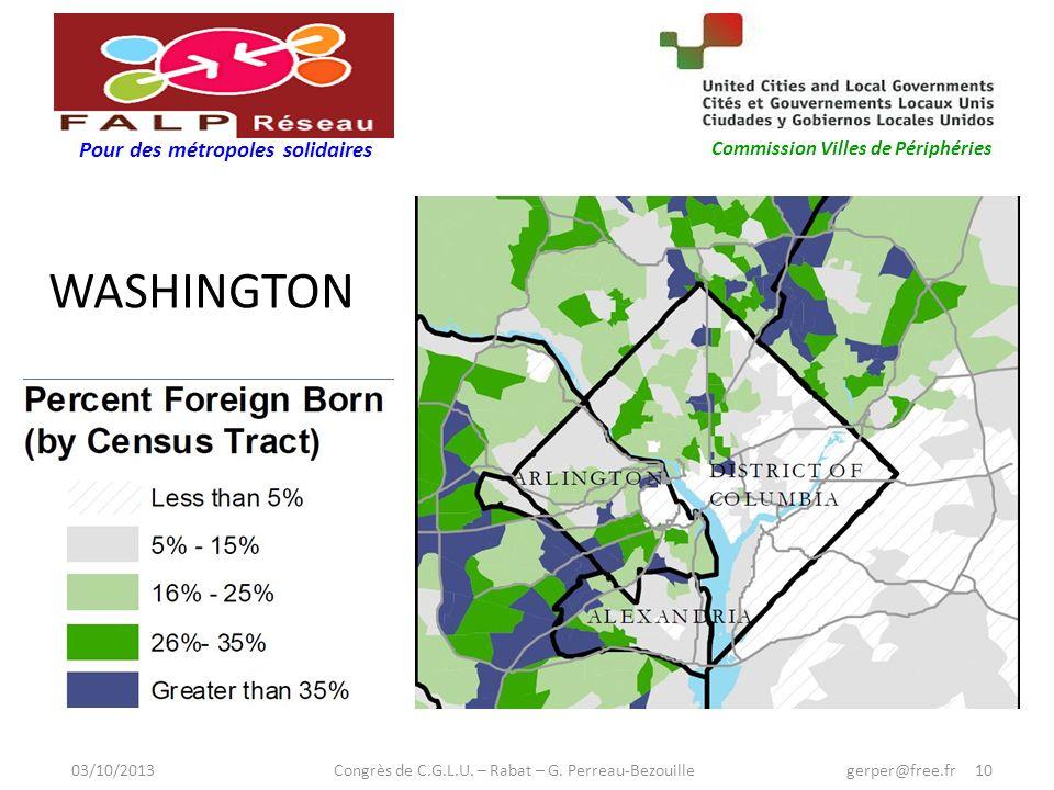 Pour des métropoles solidaires Commission Villes de Périphéries WASHINGTON 03/10/2013 Congrès de C.G.L.U.