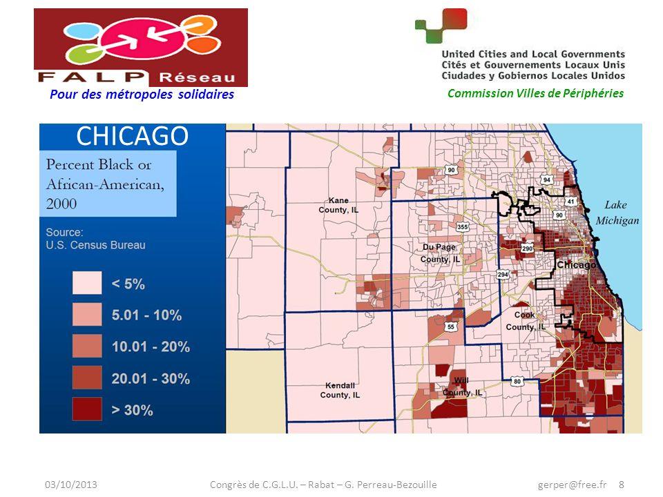 Pour des métropoles solidaires Commission Villes de Périphéries CHICAGO 03/10/2013 Congrès de C.G.L.U.