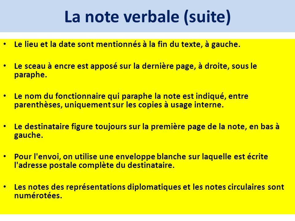 La note verbale (suite) Le lieu et la date sont mentionnés à la fin du texte, à gauche. Le sceau à encre est apposé sur la dernière page, à droite, so