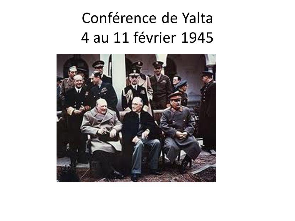 Conférence de Yalta 4 au 11 février 1945