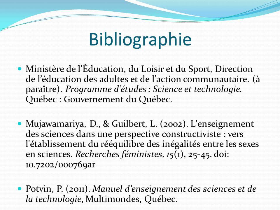 Bibliographie Ministère de lÉducation, du Loisir et du Sport, Direction de léducation des adultes et de laction communautaire. (à paraître). Programme