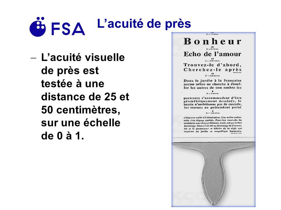 Lacuité de près Lacuité visuelle de près est testée à une distance de 25 et 50 centimètres, sur une échelle de 0 à 1.