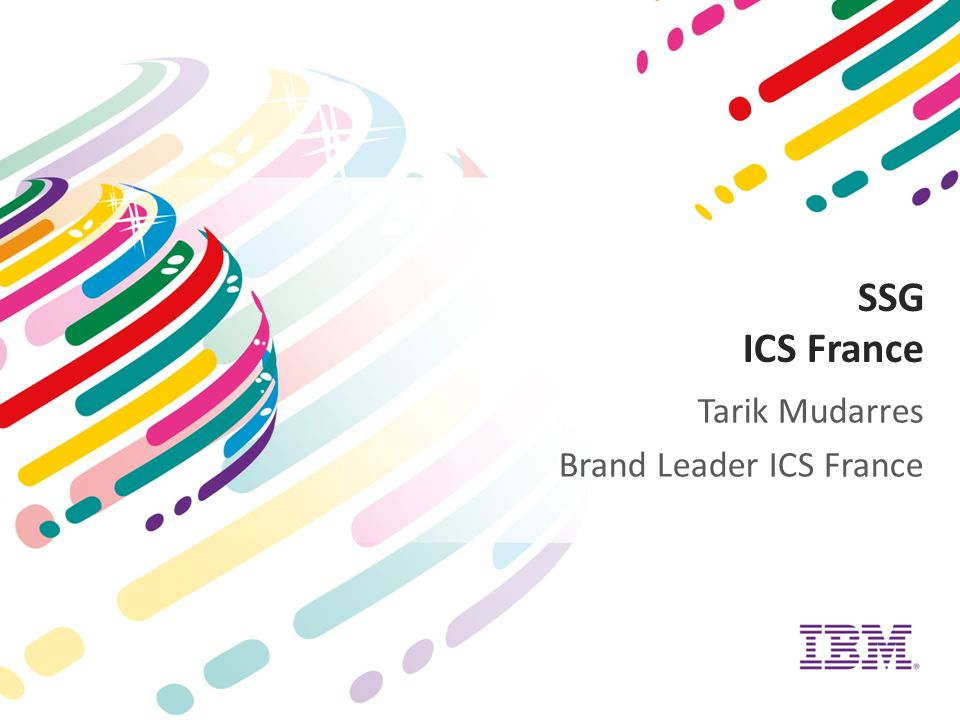 SSG ICS France Tarik Mudarres Brand Leader ICS France