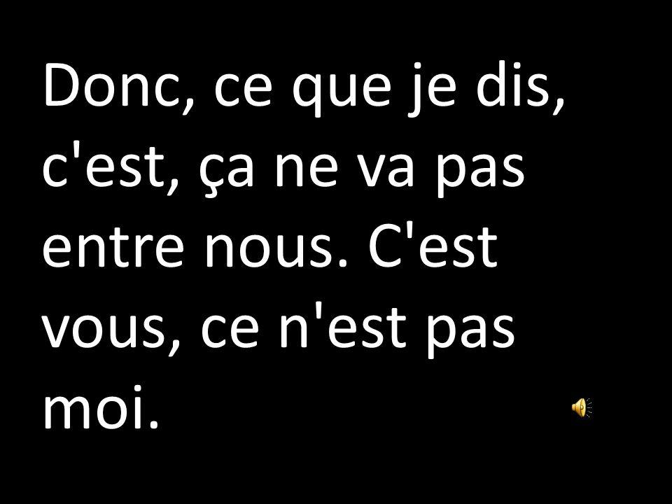 Attendre… Jean-Claude Yvette