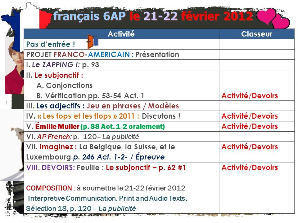 français 6AP le 21-22 février 2012