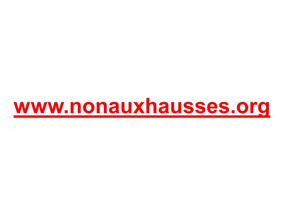 www.nonauxhausses.org