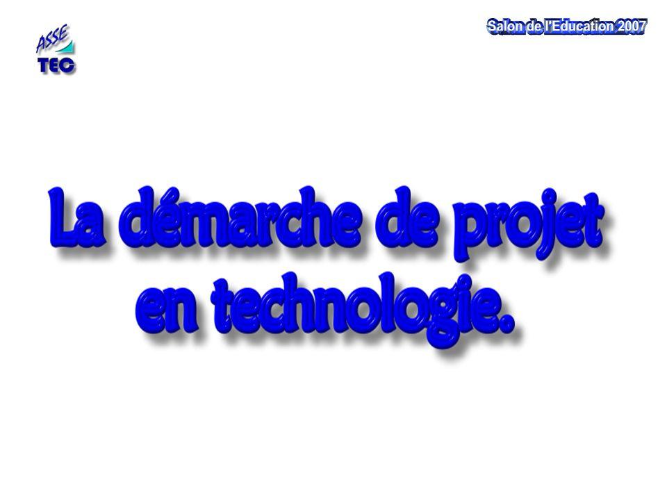 La démarche de projet fondement de la Technologie École primaire Collège Lycée Activités humaines