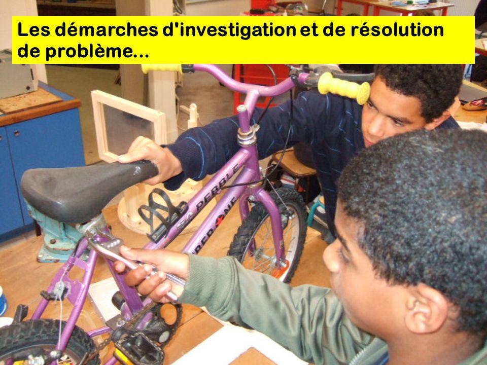 Les démarches d'investigation et de résolution de problème...