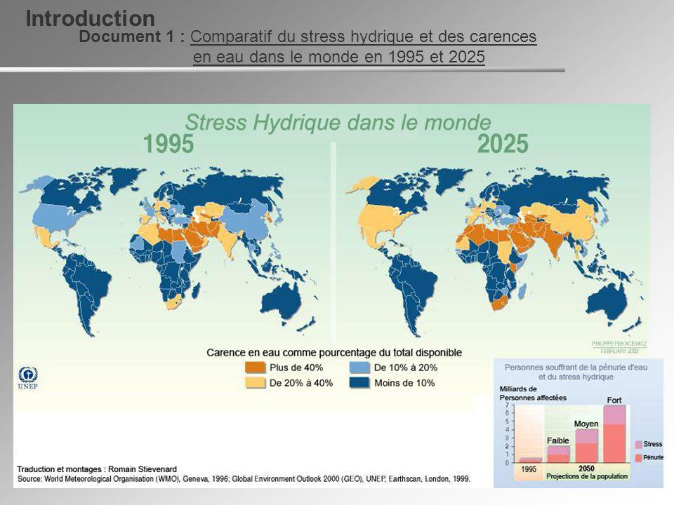 Document 1 : Comparatif du stress hydrique et des carences en eau dans le monde en 1995 et 2025 Introduction
