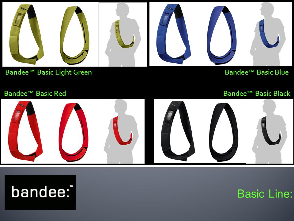 Basic Line: Bandee Basic Light Green Bandee Basic RedBandee Basic Black Bandee Basic Blue