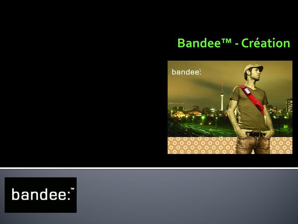 Bandee - Création