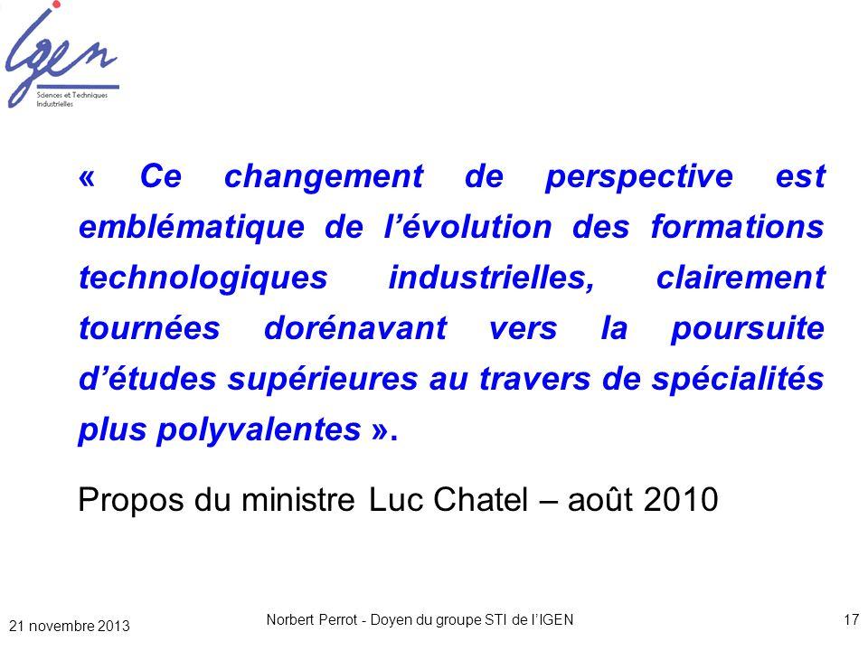 Norbert Perrot - Doyen du groupe STI de lIGEN17 « Ce changement de perspective est emblématique de lévolution des formations technologiques industriel