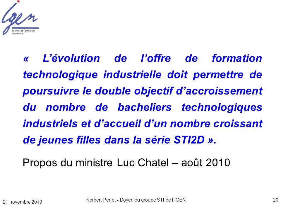 Norbert Perrot - Doyen du groupe STI de lIGEN20 « Lévolution de loffre de formation technologique industrielle doit permettre de poursuivre le double