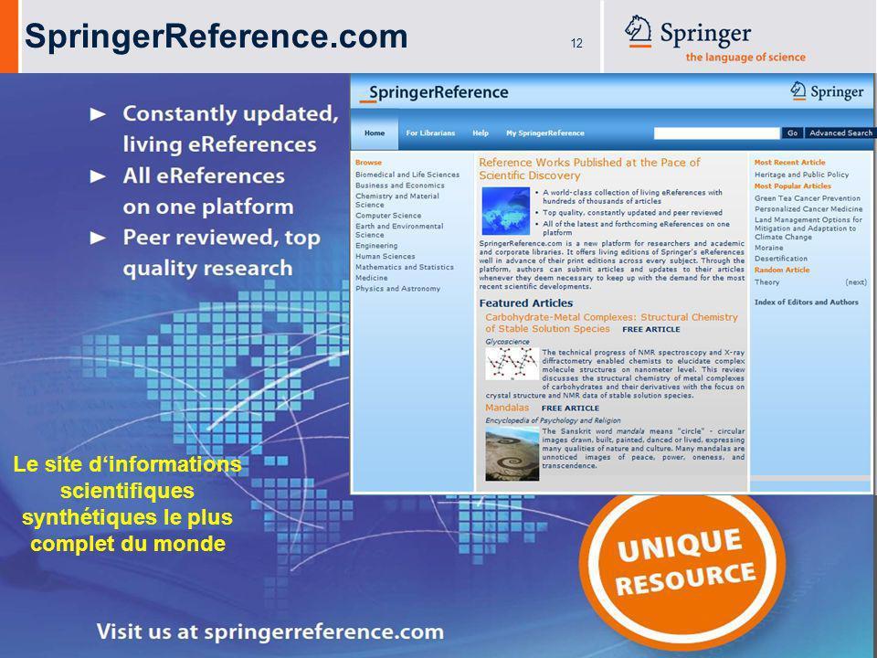 12 SpringerReference.com Le site dinformations scientifiques synthétiques le plus complet du monde