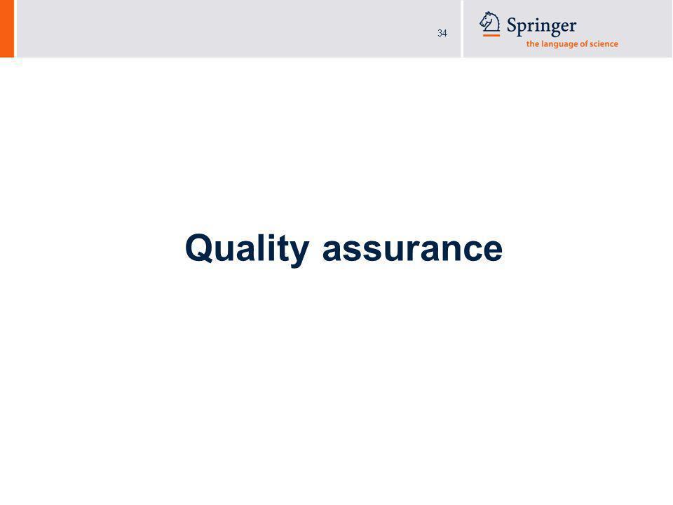 34 Quality assurance