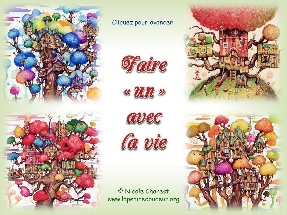 © Nicole Charest www.lapetitedouceur.org Cliquez pour avancer