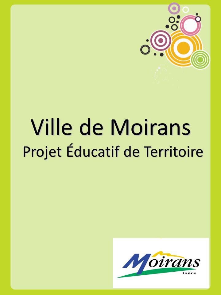 Ville de Moirans Projet Éducatif de Territoire Projet Éducatif de Territoire