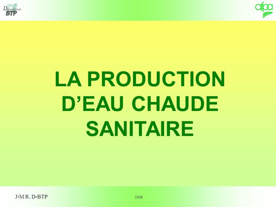 1 J-M R. D-BTP LA PRODUCTION DEAU CHAUDE SANITAIRE 2006