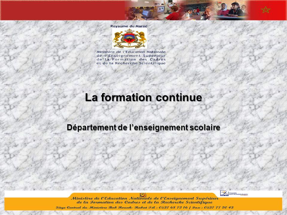 1 La formation continue Département de lenseignement scolaire
