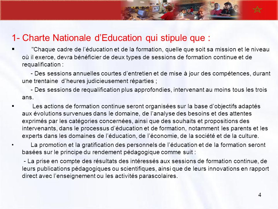 1- Charte Nationale dEducation qui stipule que :