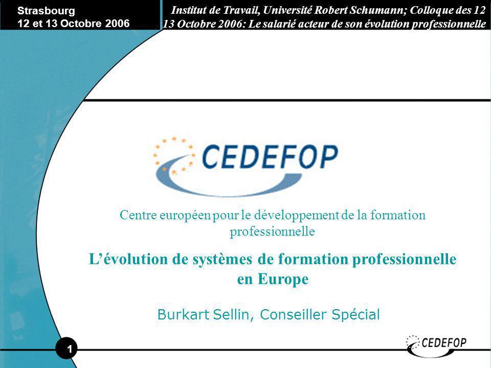 2 Quels compétences et/ou qualifications/certifications - principales tendances et défis rencontrés en Europe- Strasbourg Octobre 2006 Part 2