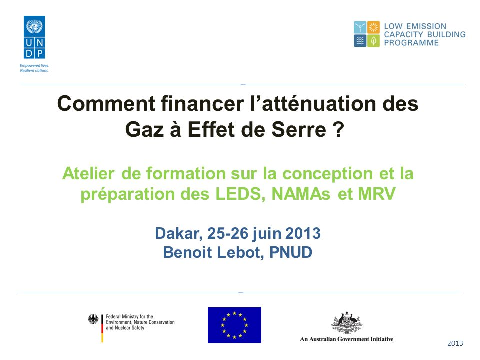 2013 Comment financer latténuation des Gaz à Effet de Serre .
