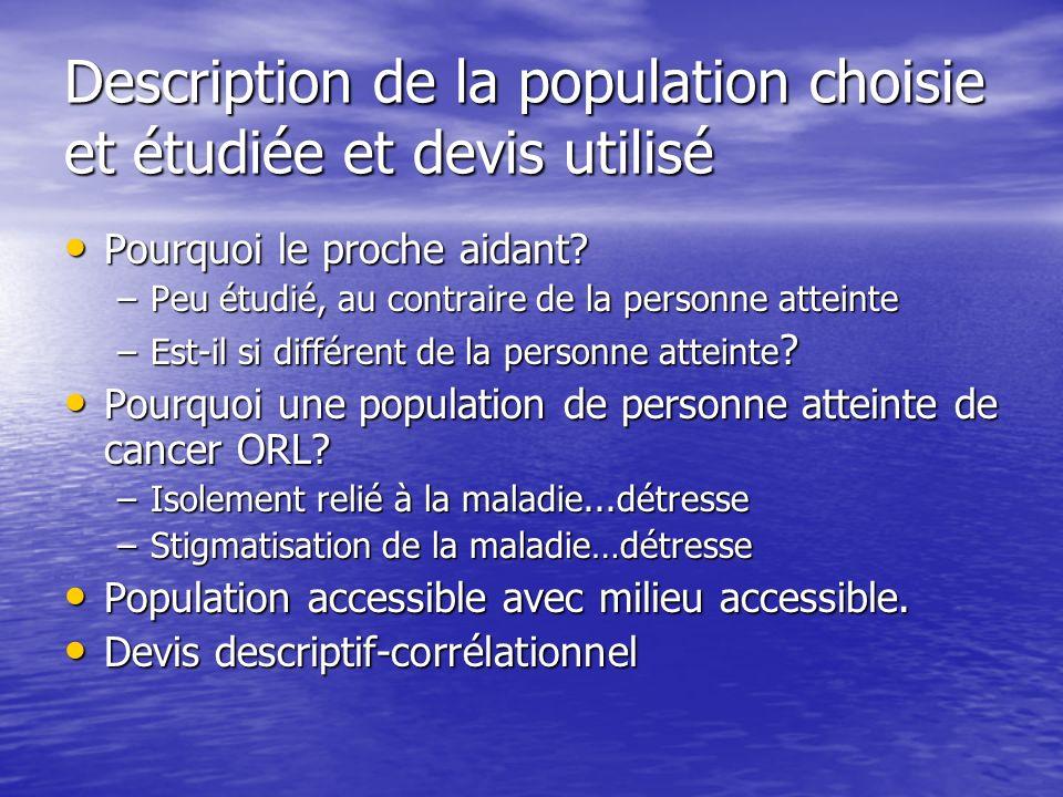 Description de la population choisie et étudiée et devis utilisé Pourquoi le proche aidant.