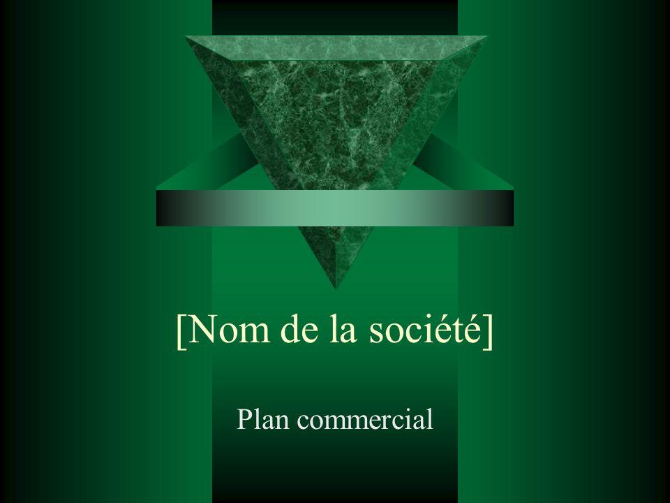 [Nom de la société] Plan commercial