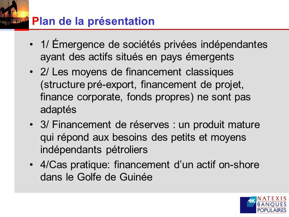 3 Les indépendants pétroliers en pays émergents Les actifs dits traditionnels (ex.