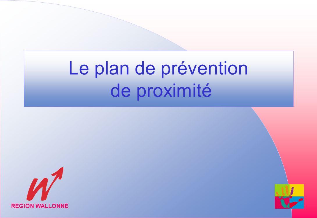 Le plan de prévention de proximité REGION WALLONNE