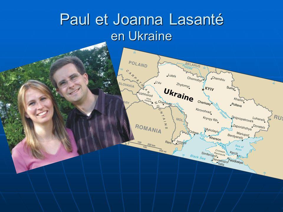 Ukraine Paul et Joanna Lasanté en Ukraine