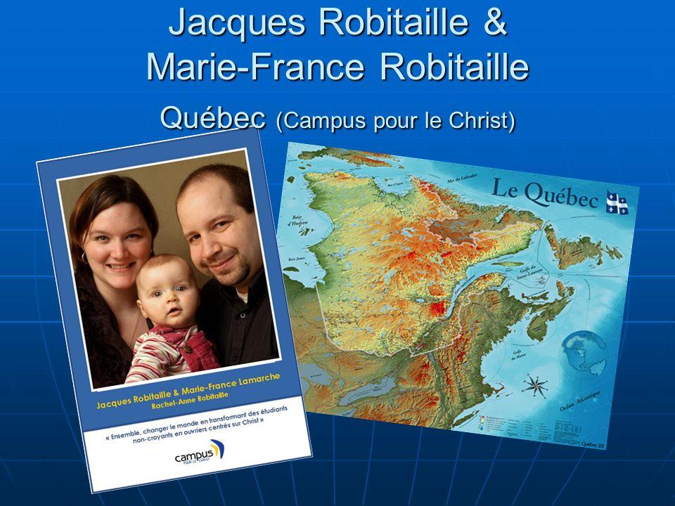 Jacques Robitaille & Marie-France Robitaille Québec (Campus pour le Christ)