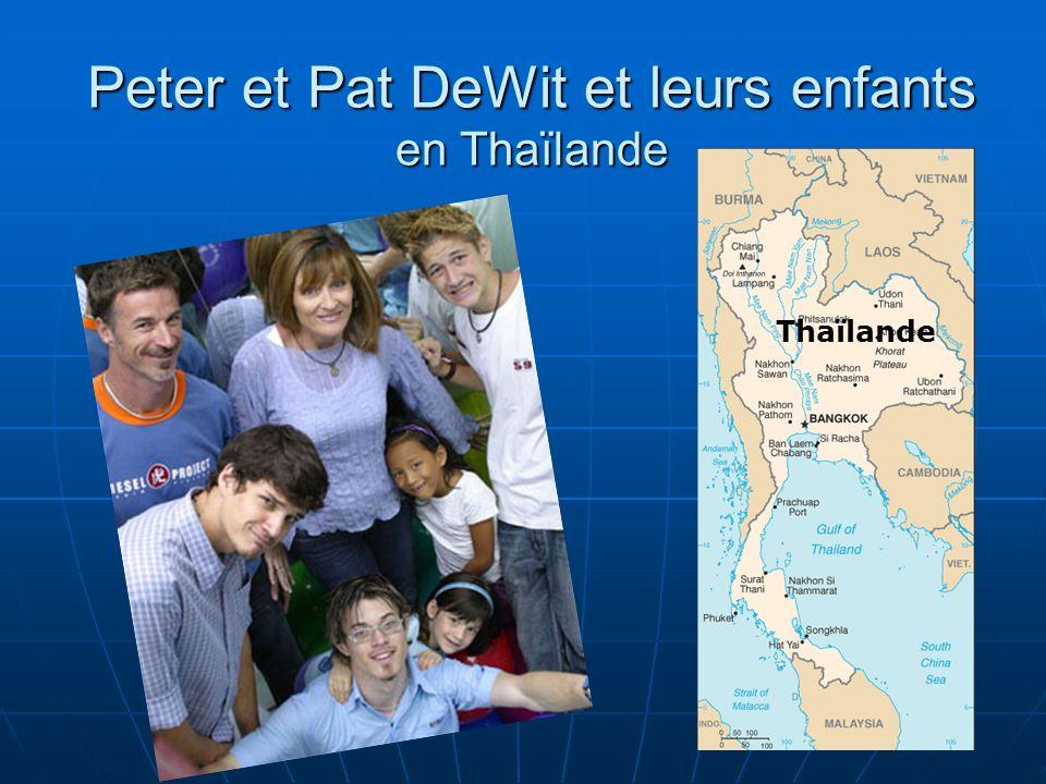 Peter et Pat DeWit et leurs enfants en Thaïlande Thaïlande