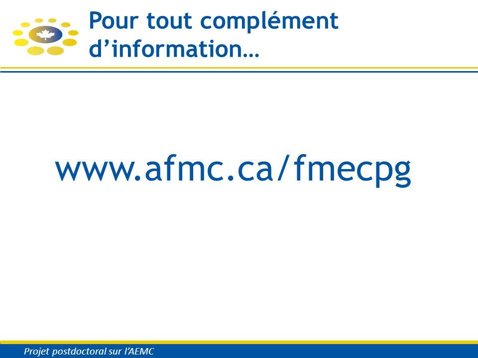 Pour tout complément dinformation… www.afmc.ca/fmecpg Projet postdoctoral sur lAEMC