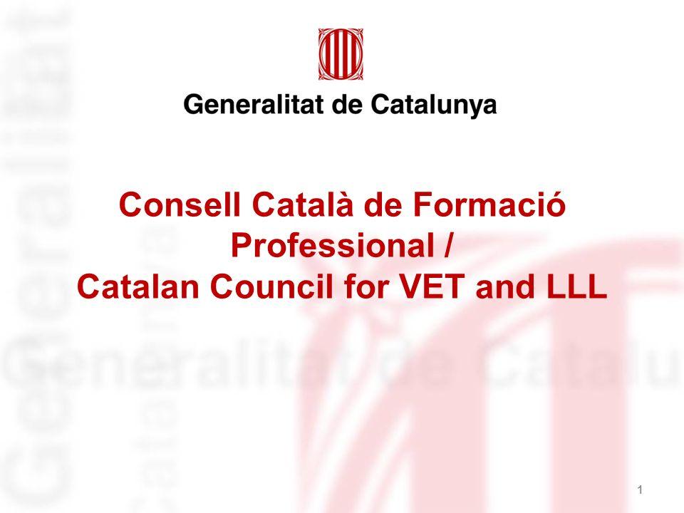 Consell Català de Formació Professional / Catalan Council for VET and LLL 1