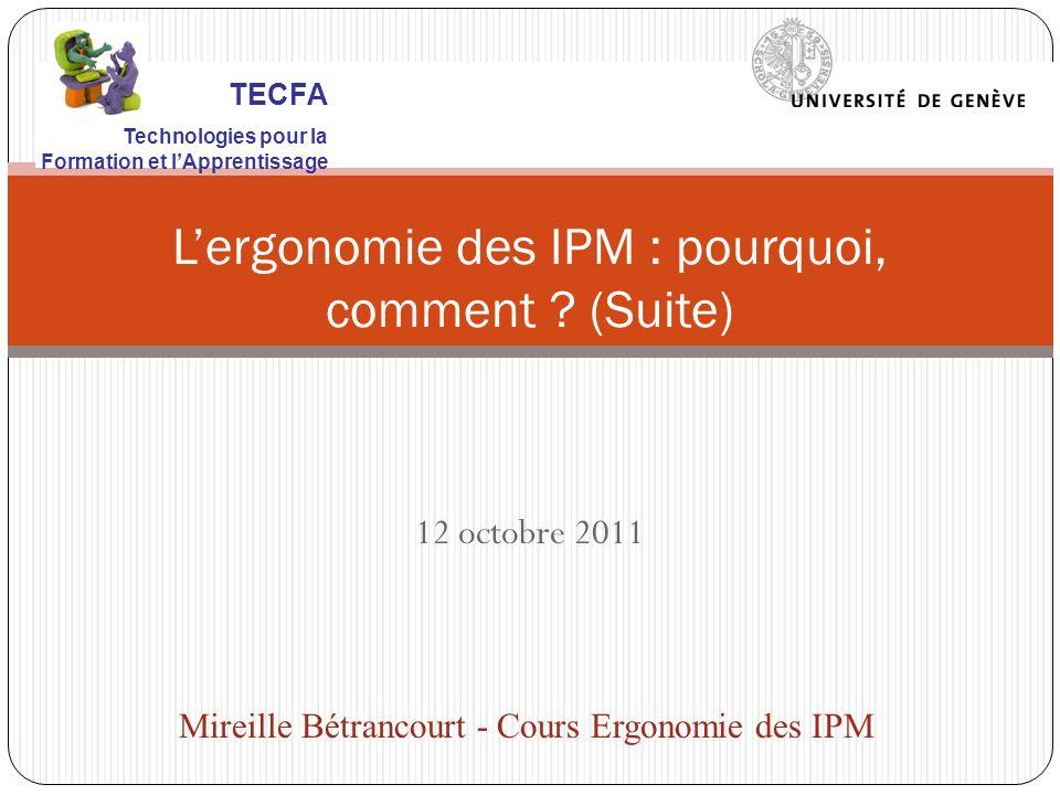 12 octobre 2011 Lergonomie des IPM : pourquoi, comment .