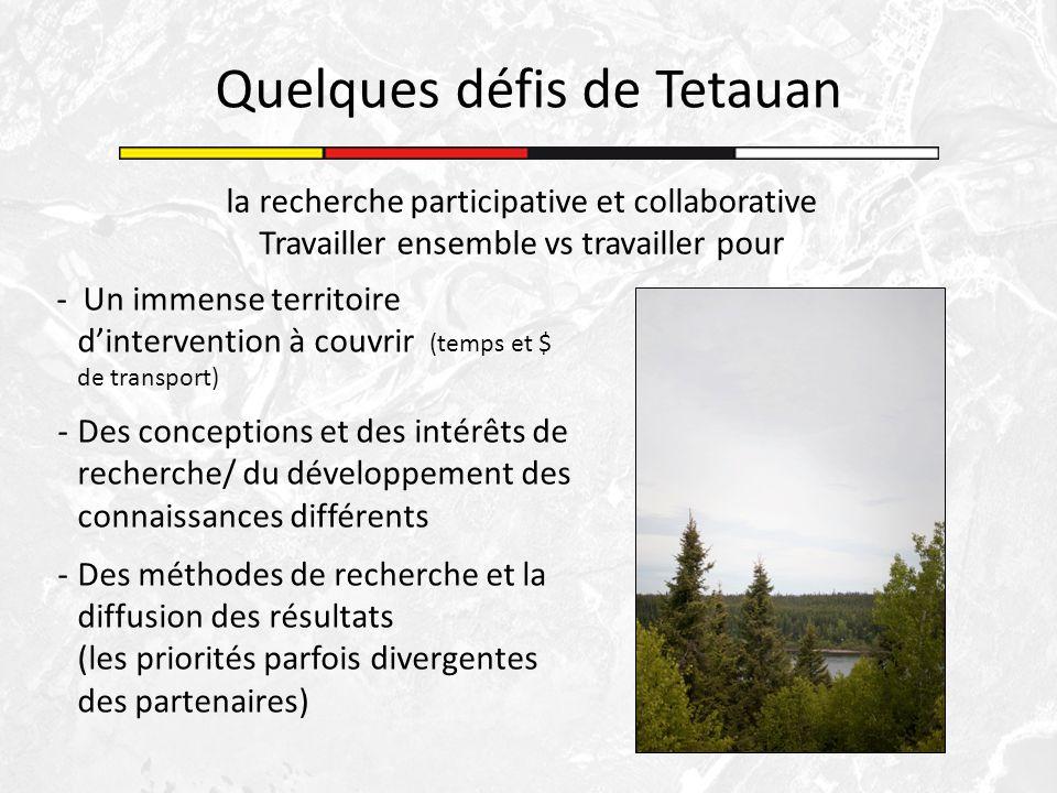 la recherche participative et collaborative Travailler ensemble vs travailler pour - Un immense territoire dintervention à couvrir (temps et $ de tran