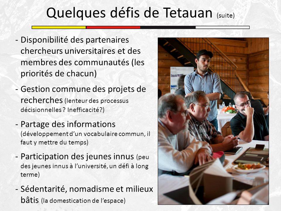 -Disponibilité des partenaires chercheurs universitaires et des membres des communautés (les priorités de chacun) -Gestion commune des projets de rech