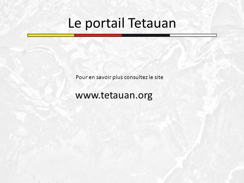 Le portail Tetauan Pour en savoir plus consultez le site www.tetauan.org