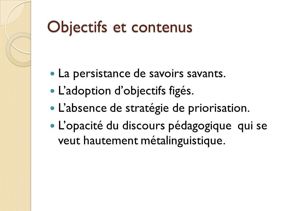 Objectifs et contenus La persistance de savoirs savants.