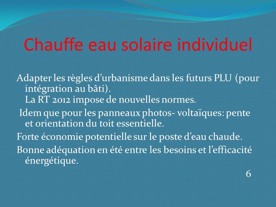 Chauffe eau solaire individuel Adapter les règles durbanisme dans les futurs PLU (pour intégration au bâti).