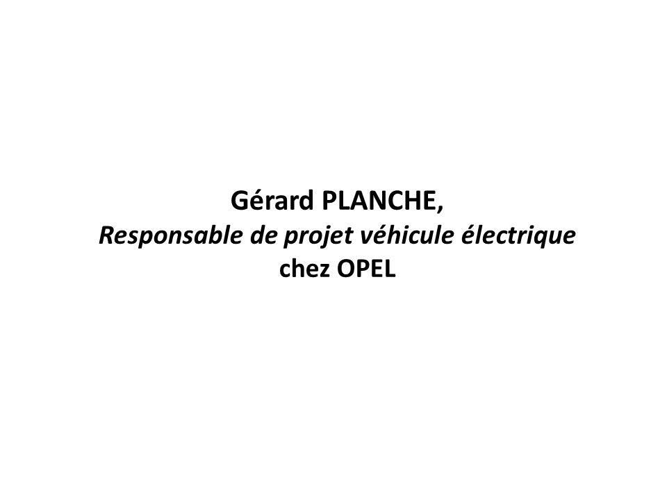 Gérard PLANCHE, Responsable de projet véhicule électrique chez OPEL