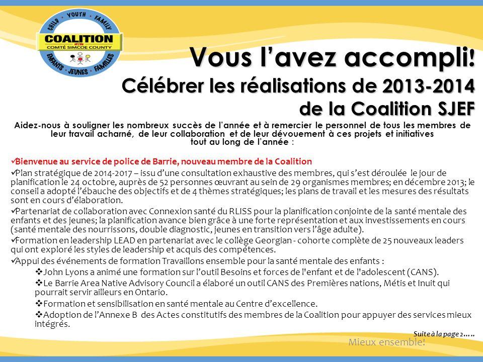 Vous lavez accompli .Célébrer les réalisations de 2013-2014 de la Coalition SJEF Suite...