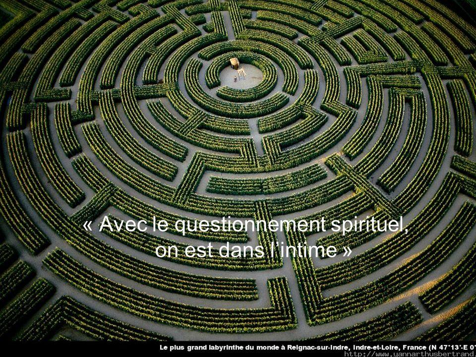 « Spirituel, cest plus vaste que religieux »
