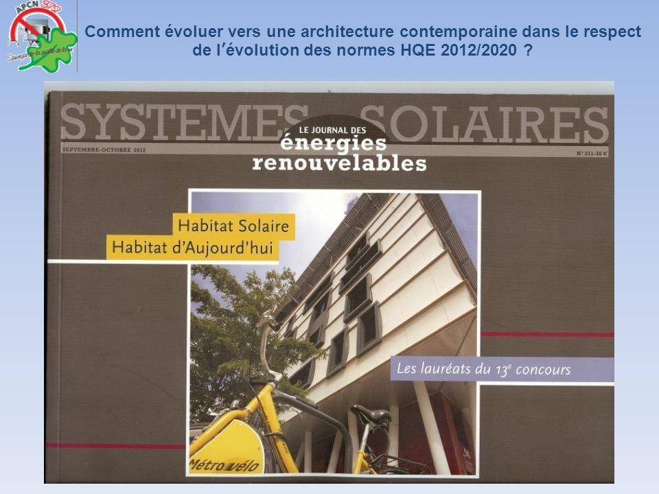 Comment évoluer vers une architecture contemporaine dans le respect de lévolution des normes HQE 2012/2020 ?