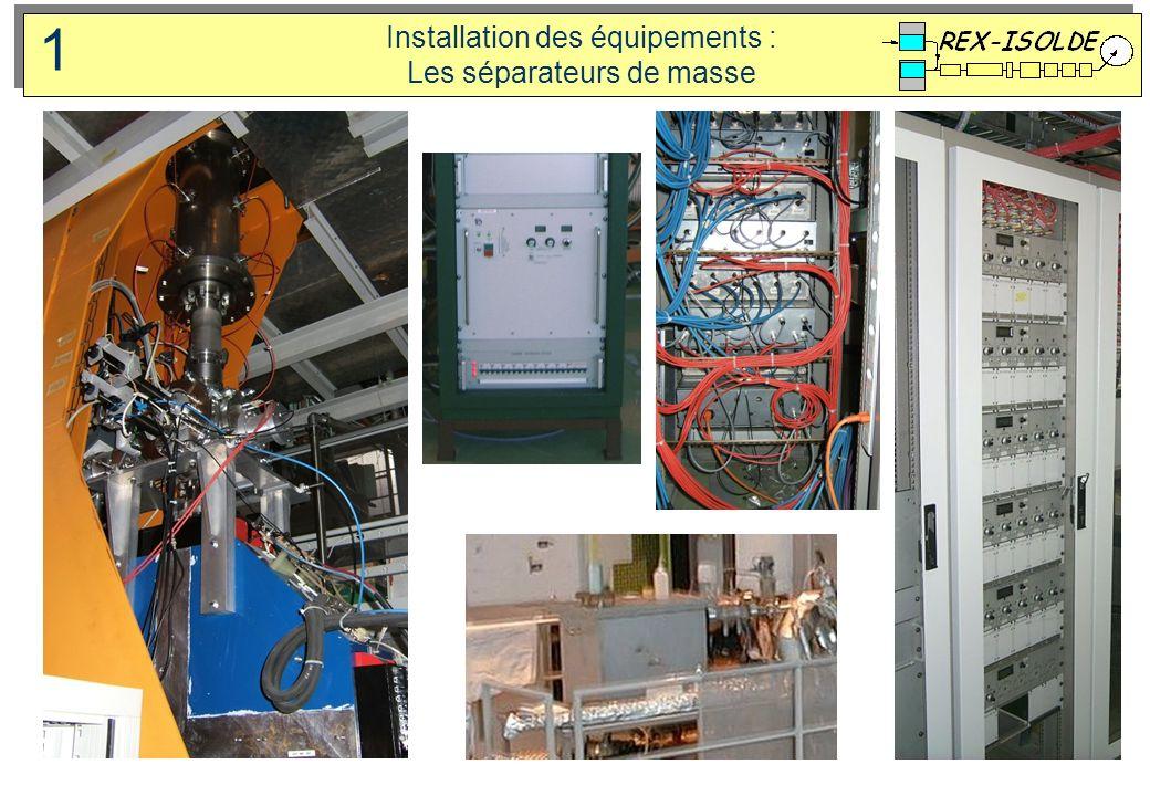 Installation des équipements : Les séparateurs de masse 1