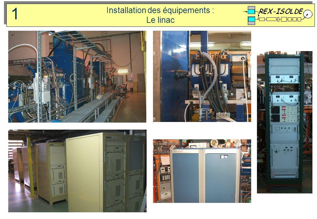 Installation des équipements : Le linac 1