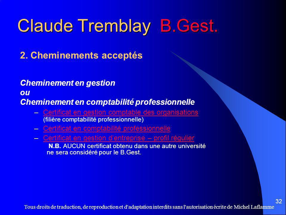 Tous droits de traduction, de reproduction et d'adaptation interdits sans l'autorisation écrite de Michel Laflamme 32 Claude Tremblay B.Gest. 2. Chemi