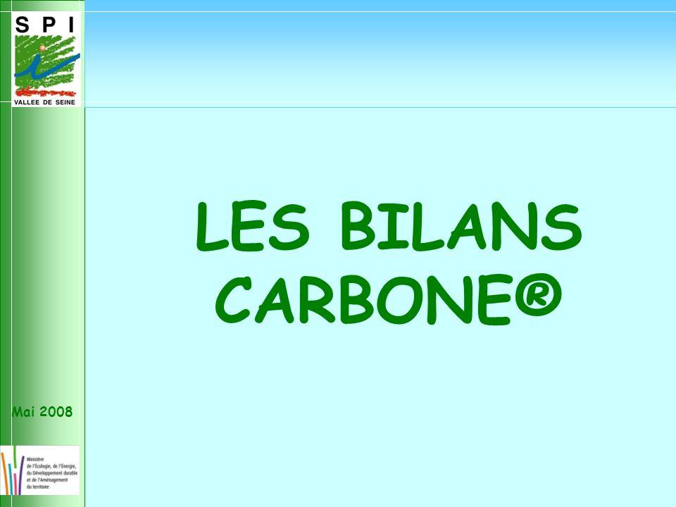 Mai 2008 LES BILANS CARBONE®